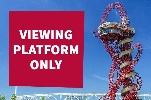 ArcelorMittal Orbit Viewing Platform Tickets