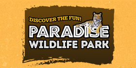 Paradise Wildlife Park Tickets