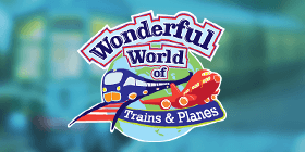 The Wonderful World of Trains and Planes